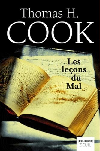 Thomas-H Cook - Les leçons du Mal.