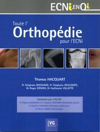 Thomas Hacquart - Toute l'orthopédie pour l'ECNI - Validation par 4 PUPH.
