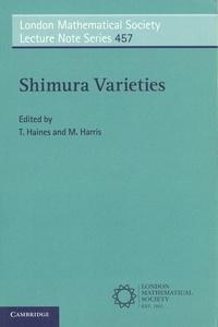 Thomas Haines et Michael Harris - Shimura Varieties.