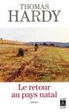 Thomas Hardy - Le retour au pays natal.