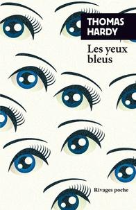 Thomas Hardy - Les yeux bleus.