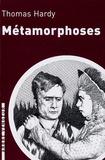 Thomas Hardy - Métamorphoses.