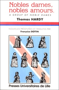 Thomas Hardy - Nobles dames, nobles amours.