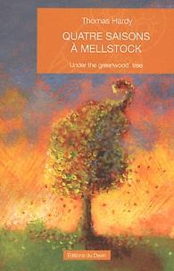 Thomas Hardy - Quatre saisons à Mellstock.