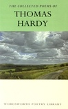 Thomas Hardy - The Collected Poems of Thomas Hardy.