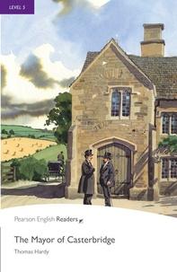 Thomas Hardy - The Mayor of Casterbridge.