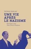 Thomas Harlan - Une vie après le nazisme.