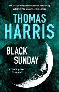Thomas Harris - Black Sunday.