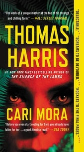 Thomas Harris - Cari Mora - A Novel.