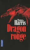 Thomas Harris - Dragon rouge.