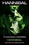 Thomas Harris - Hannibal Tome 3 : Hannibal.
