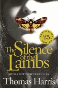 Thomas Harris - Silence of the Lambs: 25th Anniversary Edition - Hannibal Lecter 04.