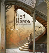 Thomas Hauffe - Art Nouveau - Paris, Bruxelles, Barcelone, Londres.