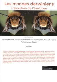 Thomas Heams et Philippe Huneman - Les mondes darwiniens - L'évolution de l'évolution - Volume 1.