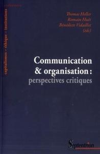 Thomas Heller et Romain Huët - Communicationetorganisation:perspectivescritiques.