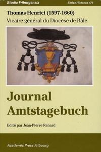 """Thomas Henrici - Le journal """"raisonné"""" d'un vicaire général du diocèse de Bâle dans la première moitié du XVIIe siècle."""