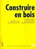 Thomas Herzog et Julius Natterer - Construire en bois.