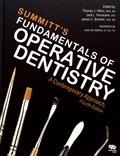 Thomas Hilton et Jack Ferracane - Summitt's Fundamentals of Operative Dentistry - A Contemporary Approach.