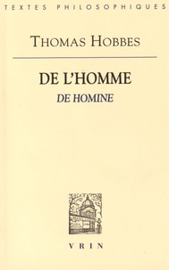 Thomas Hobbes - De l'Homme - De Homine.