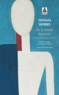Thomas Hobbes - De la nature humaine - Ou exposition des facultés, des actions et des passions de l'âme....