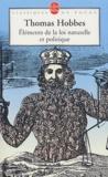 Thomas Hobbes - Eléments de la loi naturelle et politique.