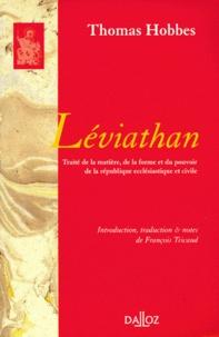 Thomas Hobbes - LEVIATHAN. - Traité de la matière, de la forme et du pouvoir de la république ecclésiastique et civile.