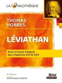 Thomas Hobbes et Dominique Weber - Léviathan - Avec le texte intégral des chapitres XVI et XVII.