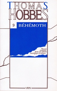 Thomas Hobbes - Oeuvres - Tome 9, Béhémoth.