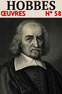 Thomas Hobbes - Thomas Hobbes - Oeuvres - Classcompilé n° 58.
