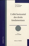 Thomas Hochmann et Jörn Reinhardt - L'effet horizontal des droits fondamentaux.