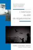Thomas Hochmann et Patrick Kasparian - L'extension du délit de négationnisme.