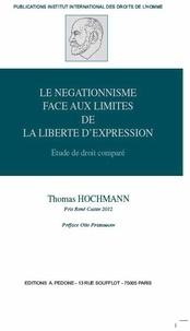 Le négationnisme face aux limites de la liberté dexpression - Etude de droit comparé.pdf