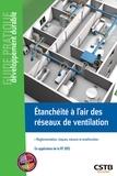Thomas Houé - Etancheité à l'air des réseaux de ventilation - Réglementation, risques, mesure et amélioration.