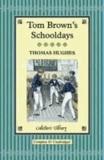 Thomas Hughes - Tom Brown's Schooldays.