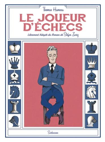 Thomas Humeau - Le joueur d'échecs.
