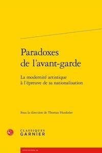 Paradoxes de lavant-garde - La modernité artistique à lépreuve de sa nationalisation.pdf
