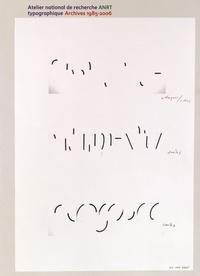 Thomas Huot-Marchand et Roxane Jubert - Atelier national de recherche typographique ANRT - Archives 1985-2006.