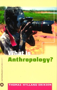 Thomas Hylland Eriksen - What is Anthropology ?.