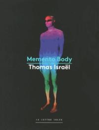 Thomas Israël - Memento Body.