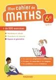Thomas Iyer et Benoît Alli - Mathématiques 6e Mon cahier de maths.