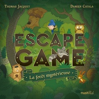 Thomas Jacquet et Damien Catala - La forêt mystérieuse.