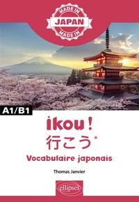 Thomas Janvier - Ikou ! - Vocabulaire japonais, A1/B1.