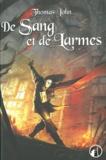 Thomas John - Lunardente Tome 2 : De Sang et de Larmes.