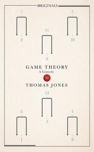 Thomas Jones - Game Theory - A John Murray Original.