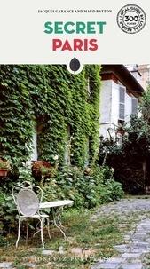 Thomas Jonglez - Secret Paris.