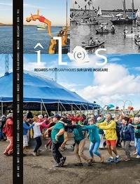 Thomas Jouanneau et Thomas Girondel - Revue îL(e)s, tome 6 - Regards photographiques sur la vie insulaire. 2019.