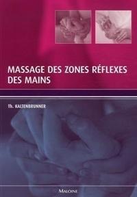 Massage des zones réflexes des mains - Thomas Kaltenbrunner |