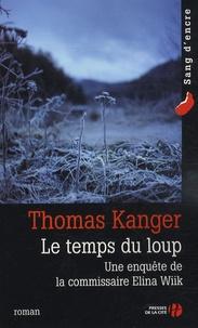Thomas Kanger - Le temps du loup.