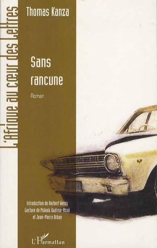 Thomas Kanza - Sans rancune.