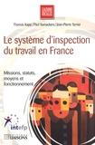 Thomas Kapp - Le système d'inspection du travail en France - Missions, statut, moyens et fonctionnement.